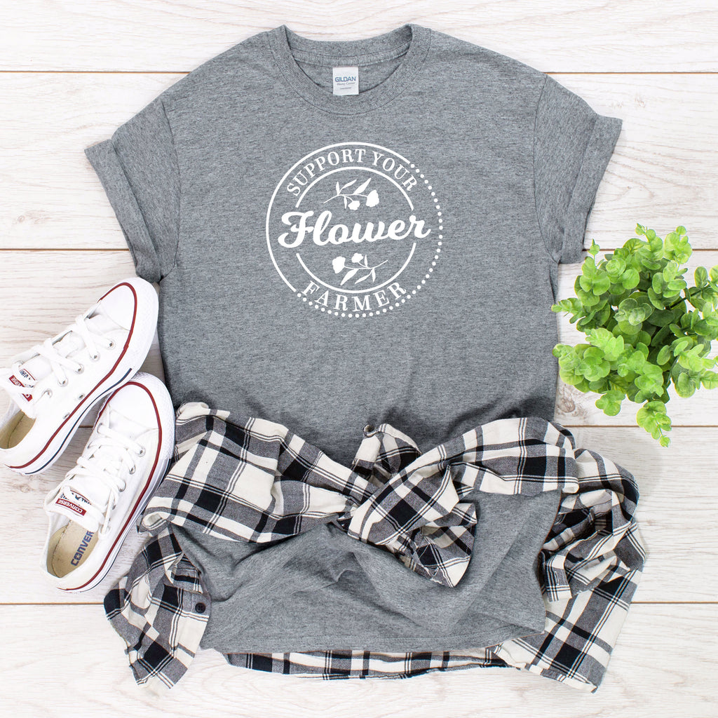 Support Your Flower Farmer T-Shirt on gray