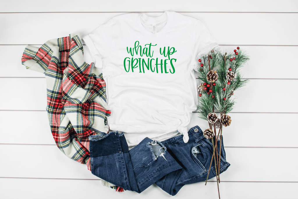 What Up Grinches....Christmas T-Shirt on white