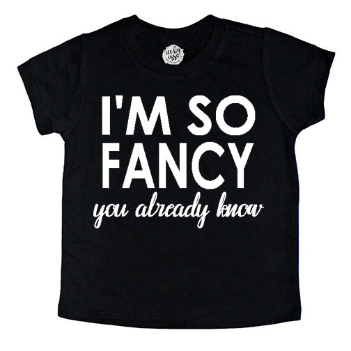 I'm So Fancy Kids Tee