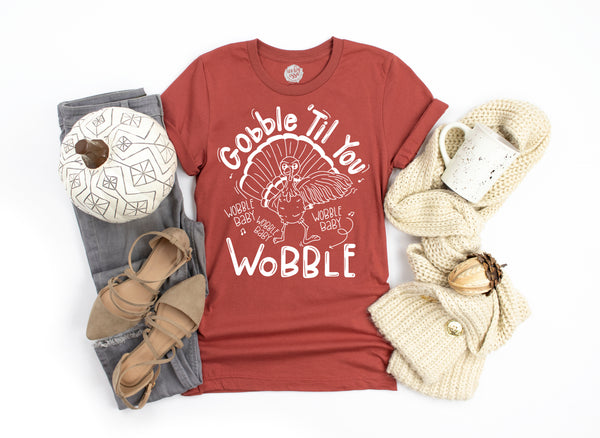 Gobble 'Til you Wobble Baby Adult Unisex Tee