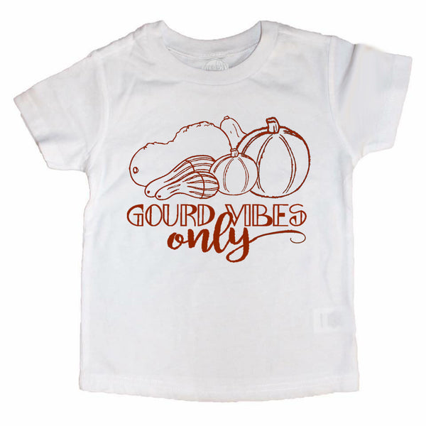 GOURD VIBES Only Tee