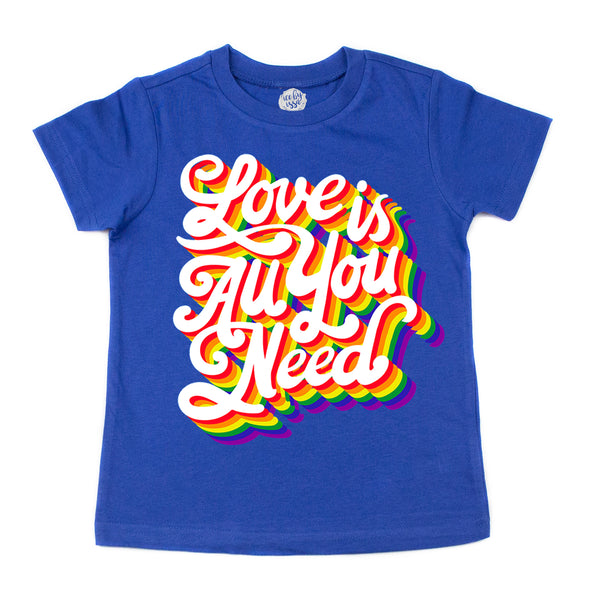 Love is All you Need Kids Tee