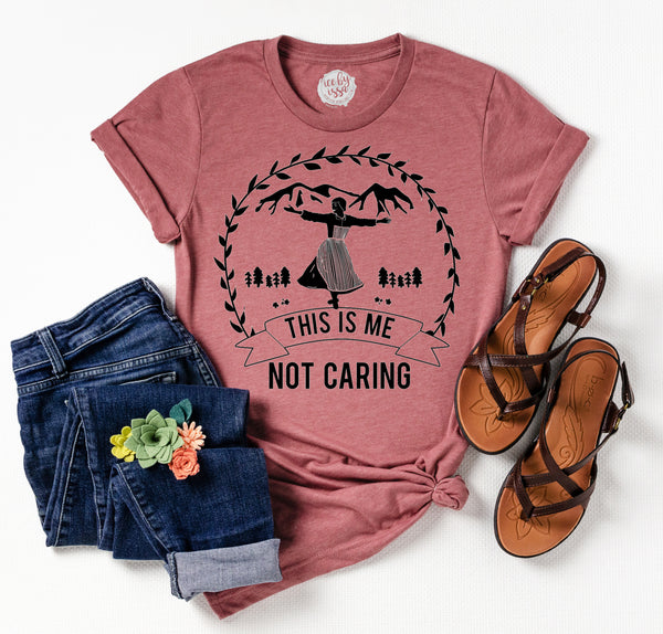 This is me Not Caring Unisex Tee