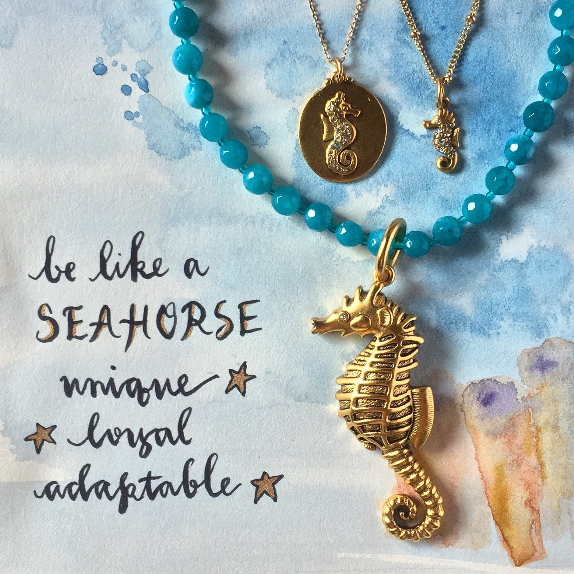 #SequinSayings - Be Like a Seahorse