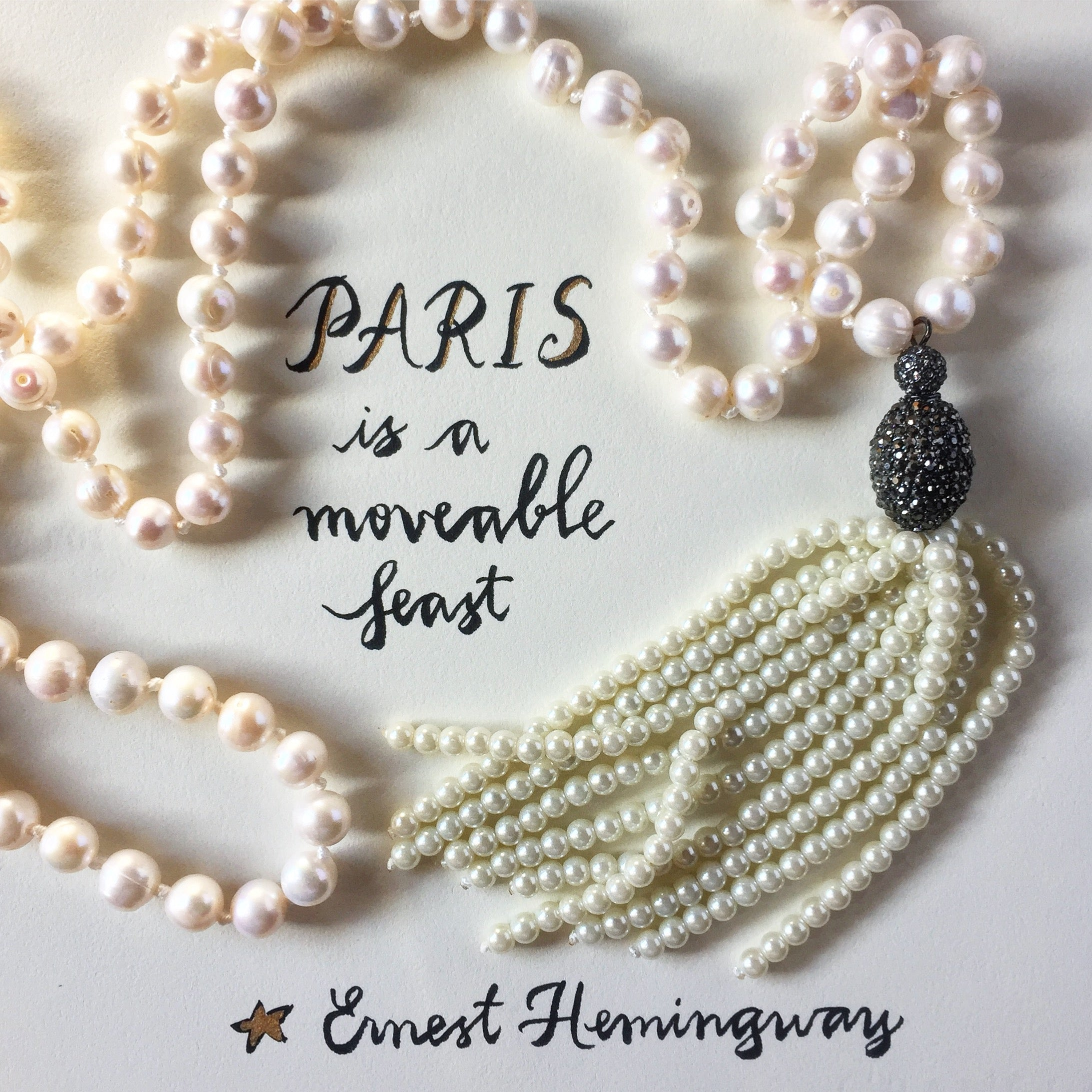 #SequinSayings - Paris is a Moveable Feast