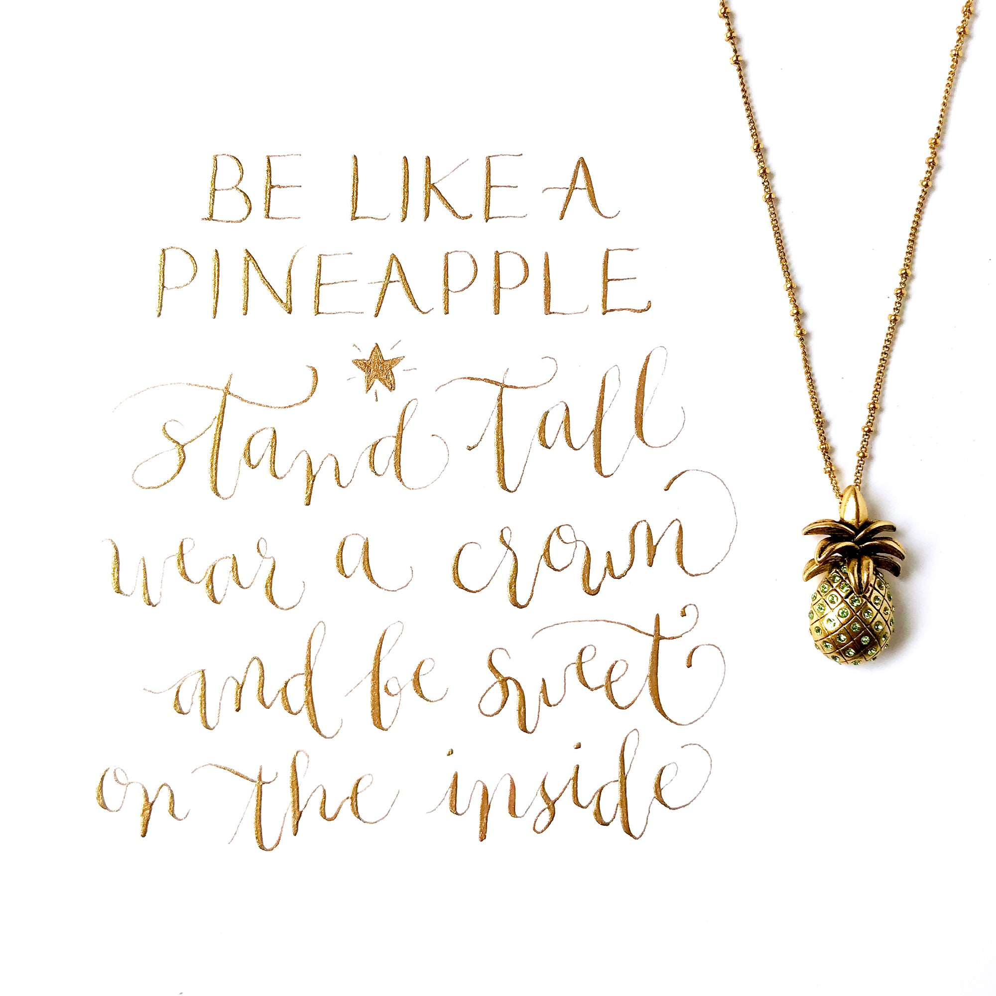 #SequinSayings - Be Like a Pineapple