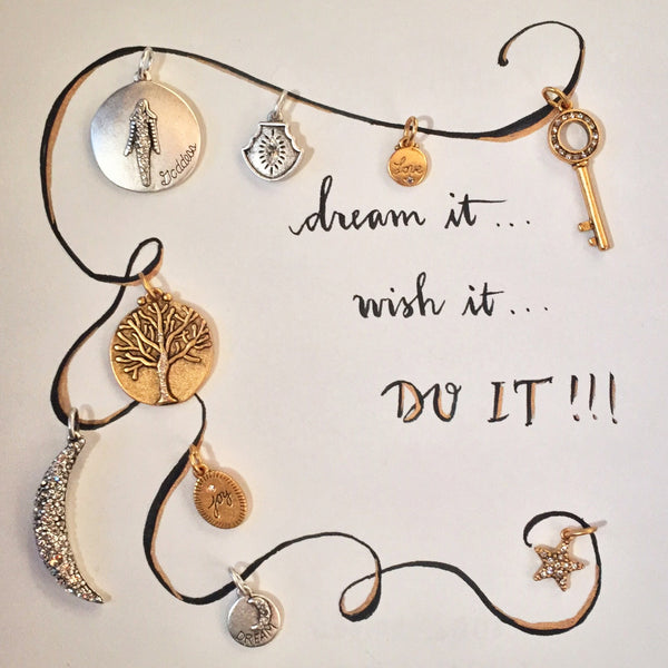 #SequinSayings - Dream it, Wish it, DO IT!!!