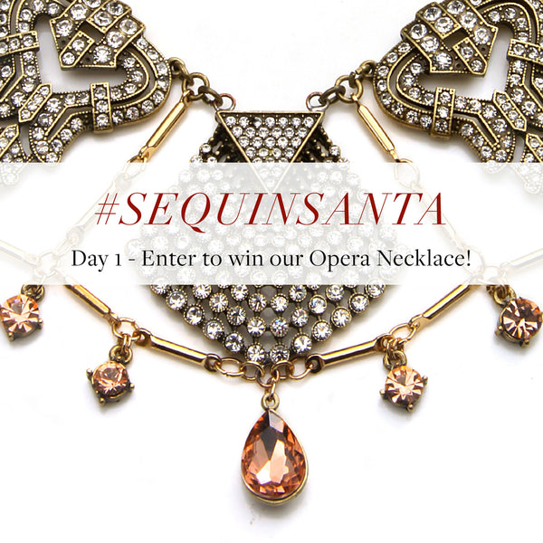 #SequinSanta Day 1 - Instagram Opera Necklace Contest