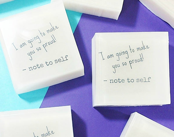 I am going to make you so proud. Note to self. Motivational soap gifts by Sunbasilsoap.com