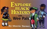 Explore Black History with The Wee Pals