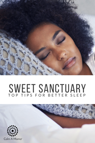 Sweet Sanctuary: Sleep
