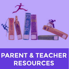 Parent & Teacher Resources