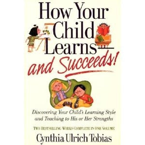 How Your Child Learns and Succeeds! - Yellow House Book Rental
