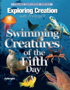 Exploring Creation with Zoology 2: Swimming Creatures of the Fifth Day - Yellow House Book Rental