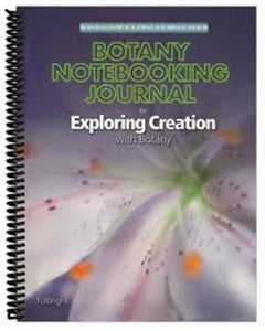 Exploring Creation With Botany Notebooking Journal - Yellow House Book Rental
