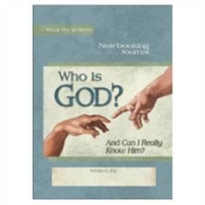 Who is God? Notebooking Journal - Yellow House Book Rental
