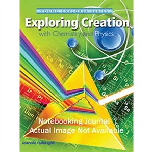 Exploring Creation With Chemistry and Physics Notebook - Yellow House Book Rental