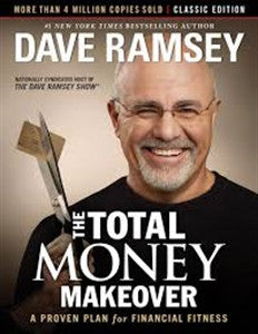 The Total Money Makeover by Dave Ramsey - Yellow House Book Rental