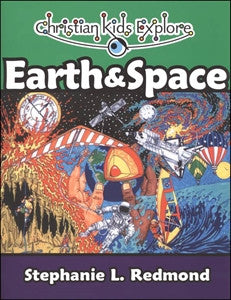 Christian Kids Explore Earth and Space - Yellow House Book Rental