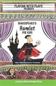 Playing with Plays: Hamlet - Yellow House Book Rental