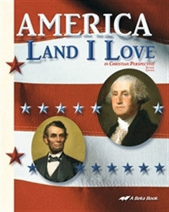 America Land I Love- A Beka - Yellow House Book Rental