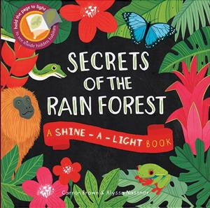 Shine a Light Books- Secret of the Rainforest - Yellow House Book Rental