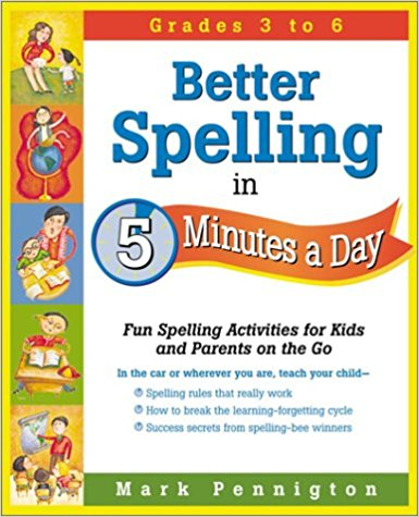 Better Spelling in 5 Minutes a Day