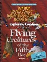 Flying Creatures: Zoology 1 Junior Notebooking Journal - Yellow House Book Rental