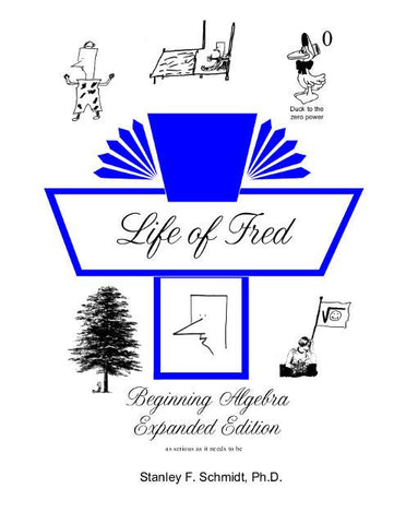 Life of Fred Beginning Algebra Expanded Edition - Yellow House Book Rental