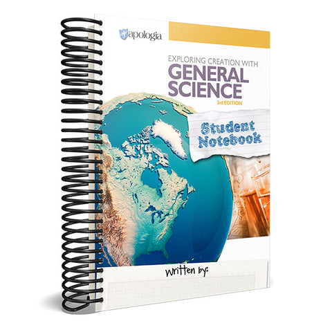 Exploring Creation with General Science 3rd Edition Student Notebook