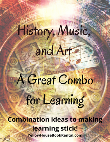 History, Music and Art: A Great Combination for Learning