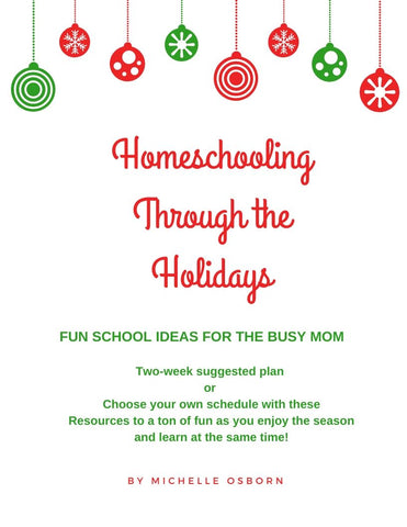 Homeschooling Through the Holidays (Download)