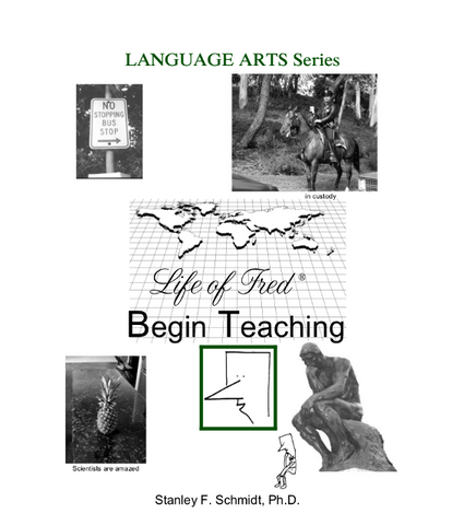 Life of Fred Language Arts Series: Begin Teaching - Yellow House Book Rental