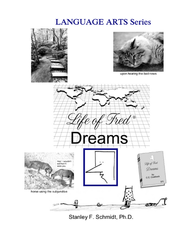 Life of Fred Language Arts Series: Dreams - Yellow House Book Rental