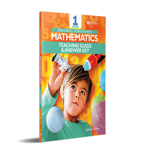 Exploring Creation With Mathematics 1 Teaching Guide and Answer Key