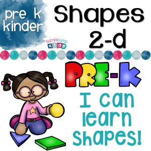 Shapes 2-D: Pre-K I Can Learn Shapes