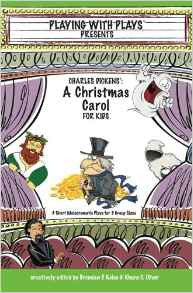 Playing with Plays Dickens' A Christmas Carol - Yellow House Book Rental