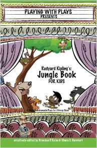 Playing with Plays Rudyard Kipling's The Jungle Book - Yellow House Book Rental