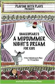 Playing with Plays:A Midsummer Night's Dream - Yellow House Book Rental