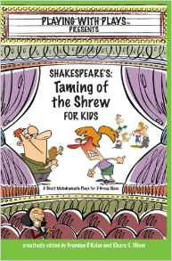 Playing with Plays The Taming of the Shrew - Yellow House Book Rental