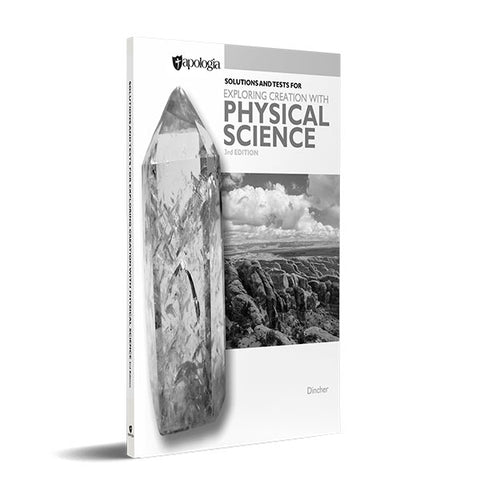 Exploring Creation with Physical Science solutions and test manual 3rd Edition