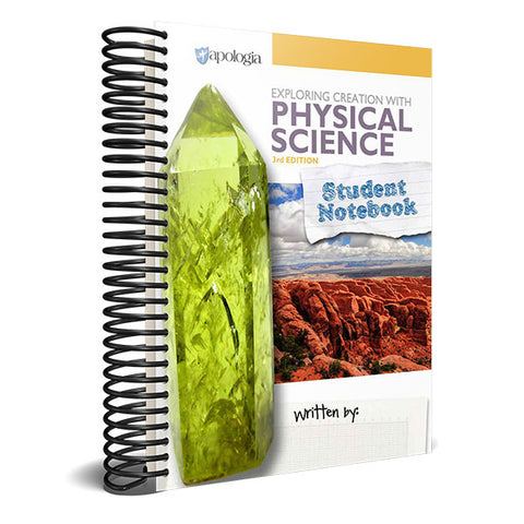 Exploring Creation With Physical Science Student Notebook 3rd Edition
