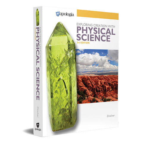 Exploring Creation with Physical Science, 3rd Edition, Student Textbook