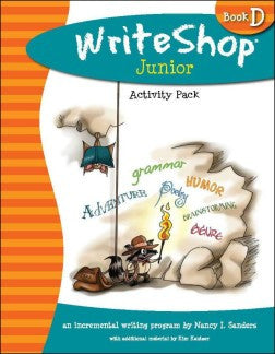 WriteShop Junior Book D Activity Pack - New Look! - Yellow House Book Rental