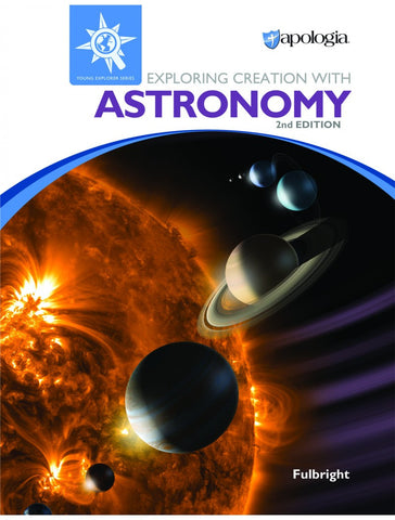 Exploring Creation with Astronomy 2nd Edition - Yellow House Book Rental