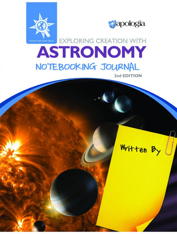 Exploring Creation With Astronomy 2nd Edition Notebooking Journal - Yellow House Book Rental