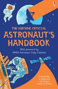 The Usborne Official Astronaut's Handbook - Yellow House Book Rental