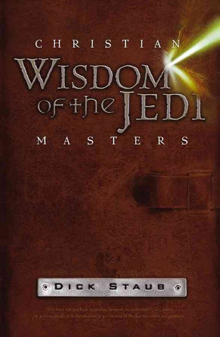 Christian Wisdom of the Jedi Masters - Yellow House Book Rental