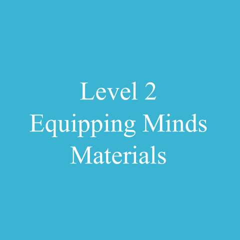 Level 2 Equipping Minds Certification Available Year Round