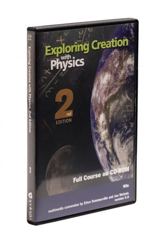 Exploring Creation With Physics 2nd Edition Full Course CD-ROM